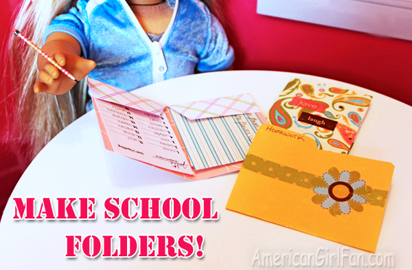 Doll craft make school folders with free printables for Easy american girl doll crafts