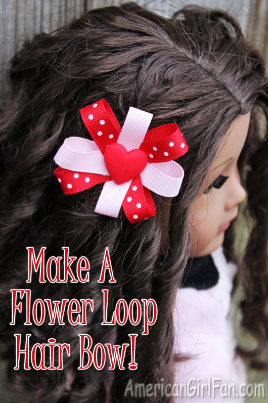 Make a Flower Loop Hairbow for American Girl Dolls