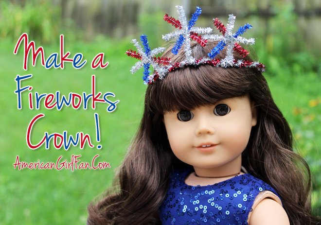 American Girl Doll Craft How To Make A Fireworks 4th of July Crown