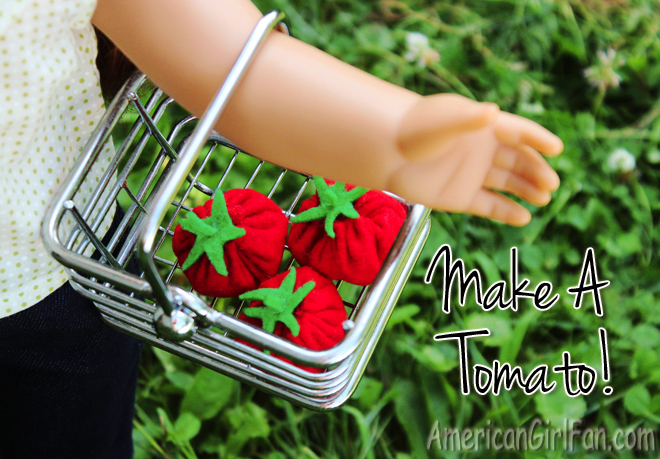 American Girl Doll Craft How To Make A Felt Tomato