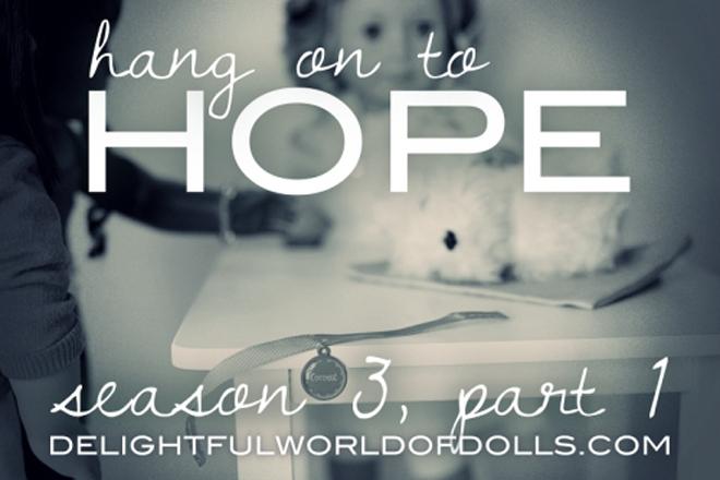Hang on to Hope Season 3  Part 1