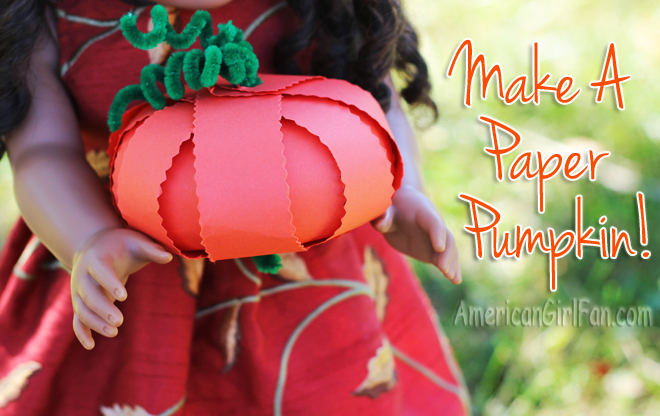 How To Make A Paper Pumpkin For Dolls (via AmericanGirlFan.com click through for tutorial)